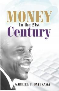 money in the 21st century