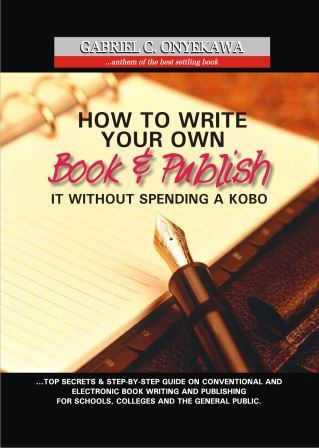 How To Write Your Own Book And Publish It Without Spending A Kobo